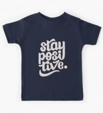 Stay Positive - Hand Lettering Retro Type Design Kids Tee