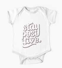 Stay Positive - Hand Lettering Retro Type Design One Piece - Short Sleeve