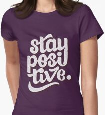 Stay Positive - Hand Lettering Retro Type Design Womens Fitted T-Shirt