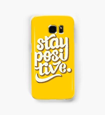Stay Positive - Hand Lettering Retro Type Design Samsung Galaxy Case/Skin