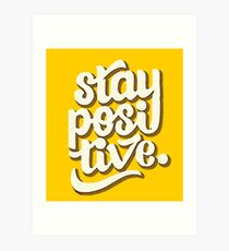 Stay Positive - Hand Lettering Retro Type Design Art Print