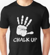 Chalk Up Climbers Unisex T-Shirt