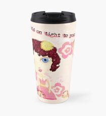 Hold on to Your Dreams Travel Mug