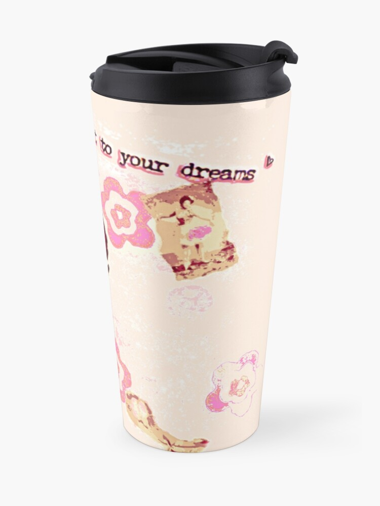 Alternate view of Hold on to Your Dreams Travel Mug