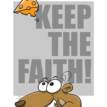 Keep the Faith! by YowTuller67