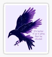 """It's Better To Go It Alone"" Galaxy Raven Sticker"