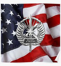U. S.  Air Force Tactical Air Control Party - USAF Special Tactics TACP Badge over American Flag Poster