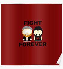 Kevin Owens/Sami Zayn - Fight Forever Poster