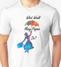 What Would Mary Poppins Do? - colorful watercolor splatter Unisex T-Shirt