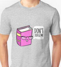 No Judging! T-Shirt