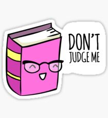 No Judging! Sticker
