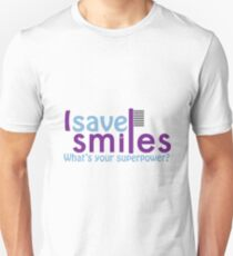I save Smiles What's your superpower? Unisex T-Shirt