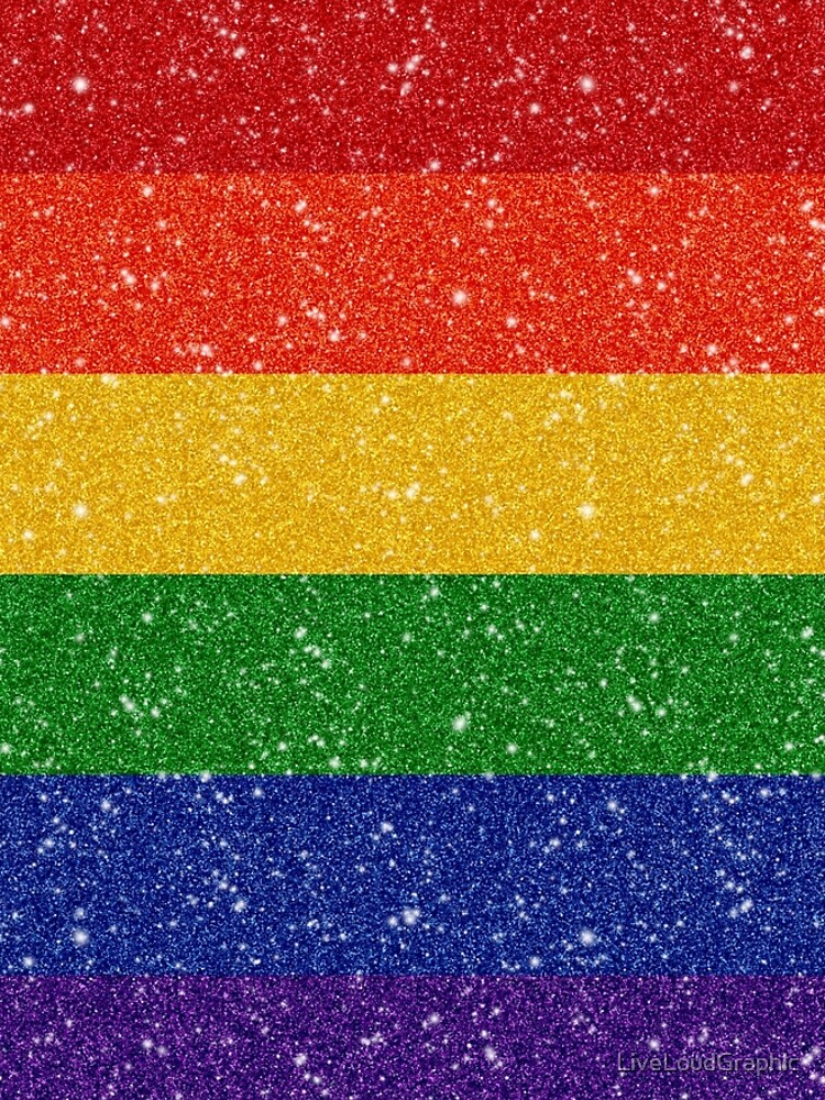 Glitter Rainbow Pride Flag by LiveLoudGraphic