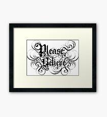 Please Believe Logotype Framed Print