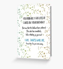 Funny Belated Birthday Greeting Card