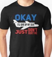 United Airlines I'll give up my seat T-Shirt