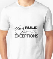 every rule Unisex T-Shirt