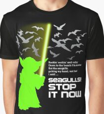 Seagulls Stop It Now! Graphic T-Shirt