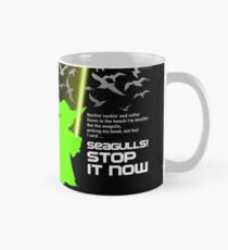 Seagulls Stop It Now! Mug