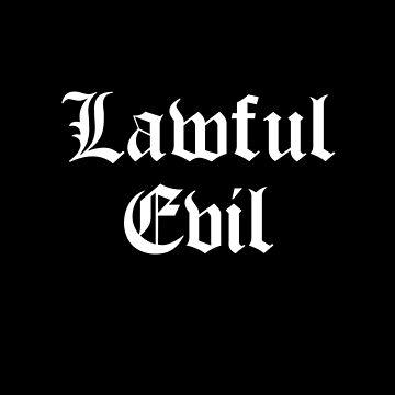 Lawful Evil by sandywoo