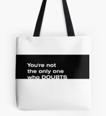 DOUBTS Tote Bag