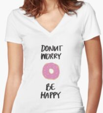 Donut Worry Be Happy Women's Fitted V-Neck T-Shirt