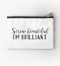 Yang quotes - Screw beautiful, I'm brilliant Studio Pouch