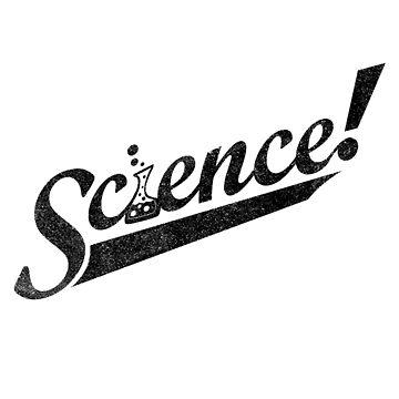 Team Wissenschaft! (Schwarze Tintenausgabe) von geekchic
