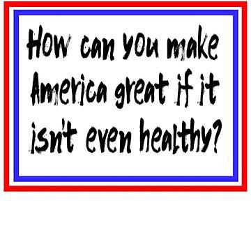Make America Great by mordechai