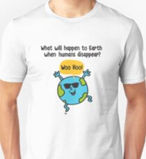What Will Happen To Earth When Humans Disappear? Unisex T-Shirt