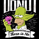Doh or Donut. There is no try. by barrettbiggers