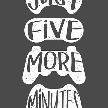 Just Five More Minutes by spilu