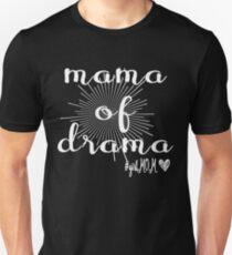 Mama of drama T-shirt Unisex T-Shirt