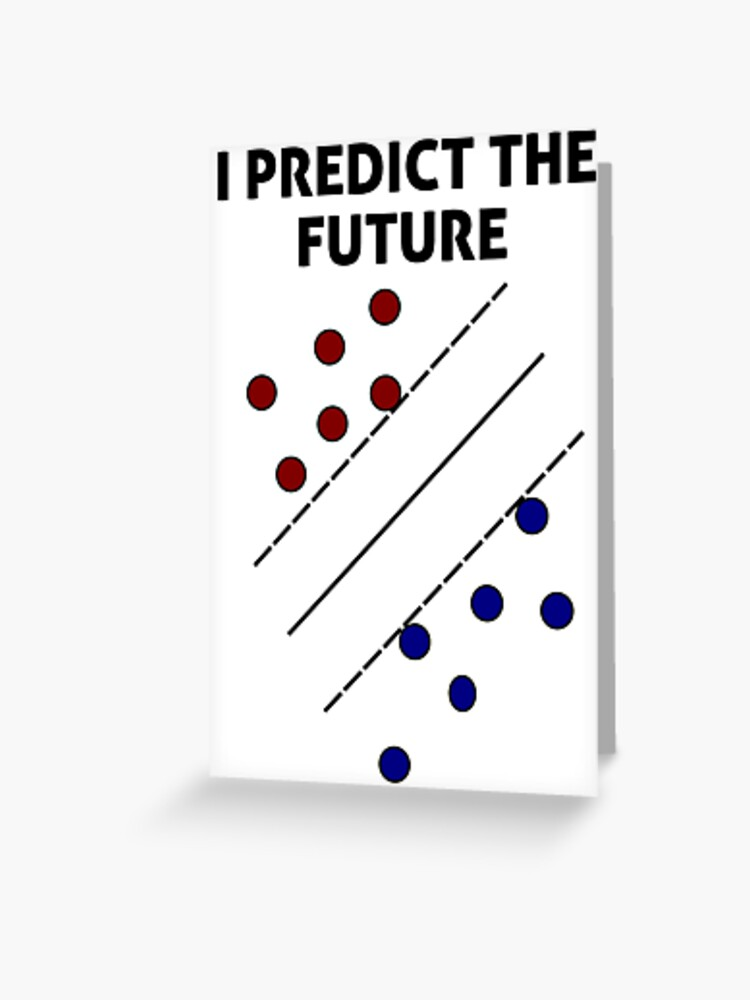 Support Vector Machine, Predict the Future | Greeting Card
