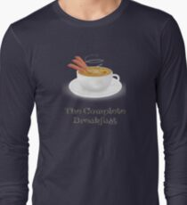 Bacon and Coffee: the Complete Breakfast (light) Long Sleeve T-Shirt