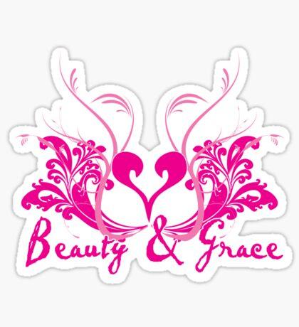 Beauty & Grace Sticker