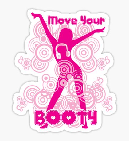 Move Your Booty Sticker