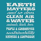 Earth Matters and so does clean air - white text by jitterfly