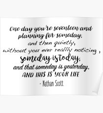 Nathan Scott Quotes Posters Redbubble