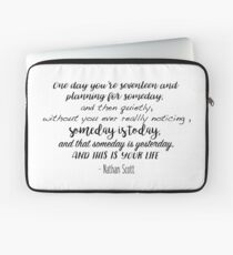 One Tree Hill - One day you're seventeen Laptop Sleeve