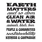 Earth Matters and so does Clean Air - Black Text by jitterfly