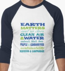 Earth Matters and so does clean air - blue green text Men's Baseball ¾ T-Shirt