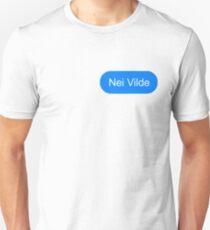 Nei Vilde Unisex T-Shirt