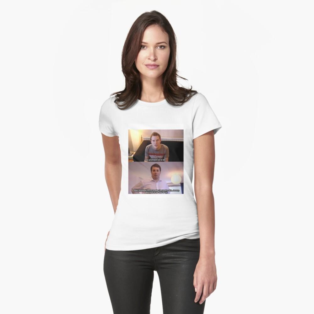 Willkommen in der realen Welt Tailliertes T-Shirt
