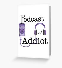 Podcast Addict Greeting Card