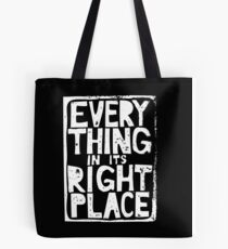 Everything in Its Right Place - Radiohead Tote Bag