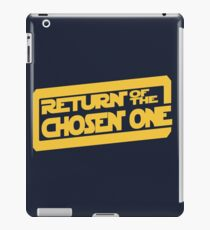 Return of the Chosen One iPad Case/Skin