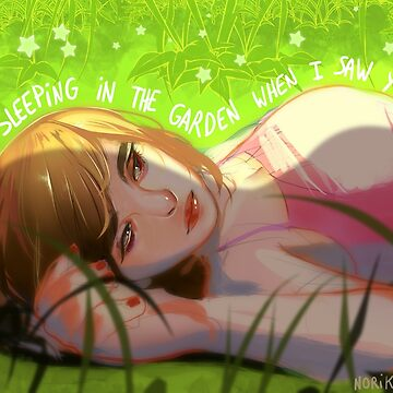 I was sleeping in the garden when I saw you first by NorikoHayashi