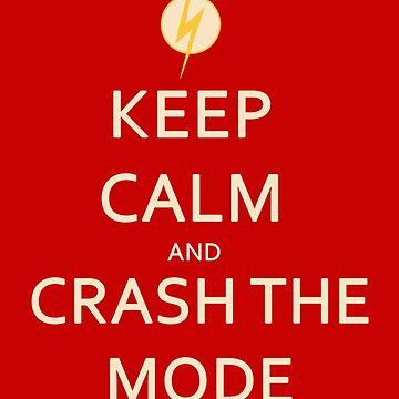Impulse Keep calm and crash the mode by Lovecartoons121