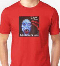 Radu of SUBSPECIES will desecrate you!! T-Shirt